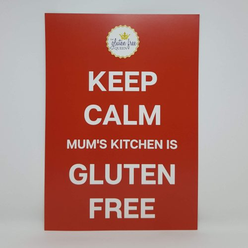 Keep calm Mum's kitchen is gluten free poster A4